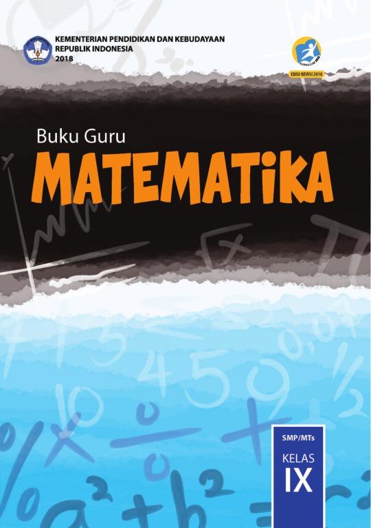 Buku Paket Matematika Kelas 9 : paket, matematika, kelas, Matematika:, SMP/MTs, Kelas, Kurikulum, Edisi, Revisi, Sekolah, Elektronik, (BSE)