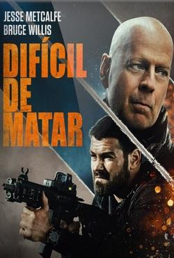 Difícil de Matar Torrent (2021) Dual Áudio 5.1 / Dublado BluRay 1080p – Download