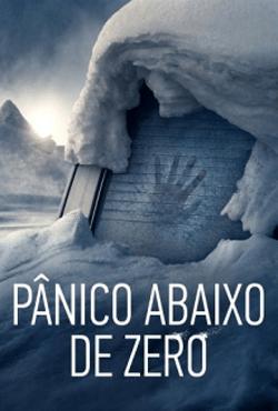 Pânico Abaixo de Zero Torrent (2021) Dual Áudio / Dublado BluRay 1080p – Download