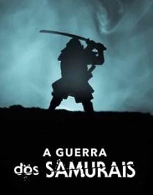 A Guerra dos Samurais 1ª Temporada Dublado WEB-DL 1080p