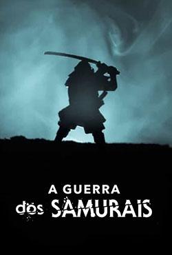 A Guerra dos Samurais 1ª Temporada Completa Torrent (2021) Dublado 5.1 WEB-DL 1080p – Download