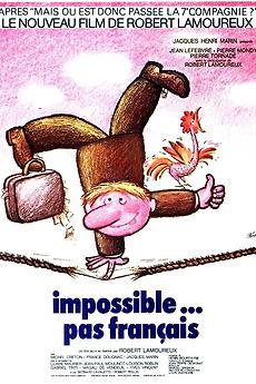 Impossible... Pas Français : impossible..., français, Impossible…, Français, (1974), Directed, Robert, Lamoureux, Letterboxd