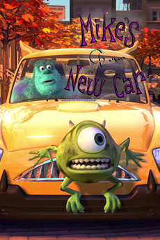 Mike S New Car 2002 Directed By Pete Docter Roger
