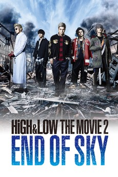 HiGH&LOW The Movie 2: END OF SKY English Sub | KissAsian