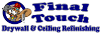 Final Touch Drywall & Ceiling Refinishing, Spring Hill ...