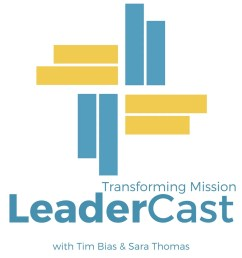 transforming mission leadercast podcast [ 1080 x 1080 Pixel ]