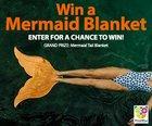Win a Mermaid Tail Blanket (5/15/18){US CA}