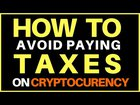How To Avoid Paying Taxes on Cryptocurrency - The IN's & OUT's of maintaining your privacy & independence.