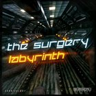 The Surgery - Labyrinth (Out Now)
