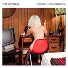 "Win The Orwells' 3rd Studio Album ""Terrible Human Beings"" on Vinyl {??} (7/24/2017)"