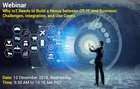 Webinar: Why IoT Needs to Build a Nexus between OT, IT, and Business: Challenges, Integration, and Use Cases