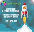 The Time of Launch, almost 4 - 5 days depending on what region around the globe you are Save the date - 10-15-2018 create your account - bit.ly/precharge_create Get 2.50$ on ur affiliates and 50% bonus top up.