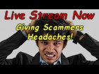 Funny Scammer Pranks Live! | May 28 2020