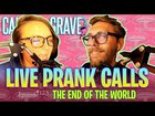 End of the World 2020 LIVE PRANK CALLS!