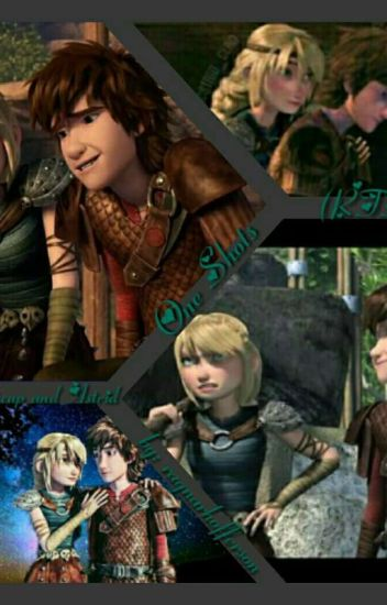 Hiccup And Astrid One Shots Ragnarhofferson Wattpad