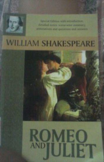 Romeo and Juliet original play script  Yanna  Wattpad