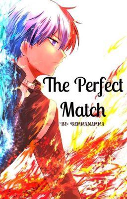 A Shoto Todoroki Story The Perfect Match  gemmamamma  Wattpad