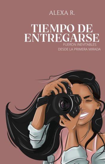 Tiempo De Entregarse (Saga Inevitables 2) de Sophia Adames