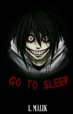 Go To Sleep Bab 3 Go To Sleep Wattpad