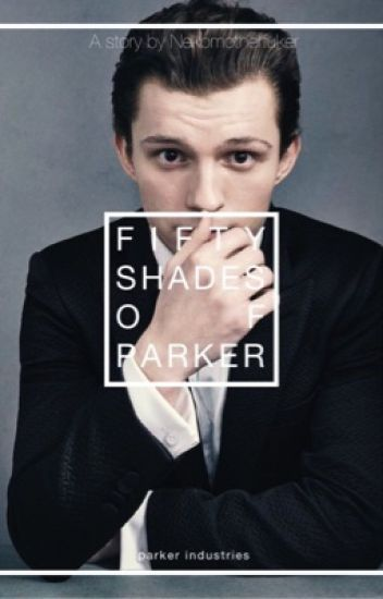 fifty shades of parker