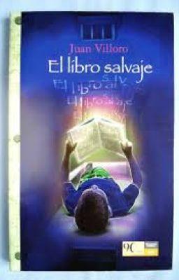 El libro salvaje  Juan Villoro  nilo98  Wattpad