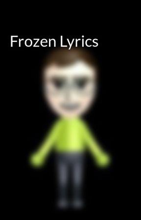 frozen lyrics for the