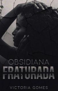 Resultado de imagem para Obsidiana Fraturada