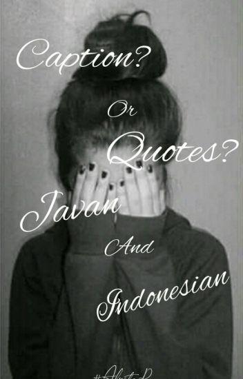 Caption Quotes Jowo Indo Alvita Rizki Aditya Putri Wattpad