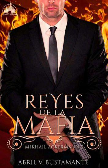 Reyes de la mafia (El rey de la mafia 2) de Abril V. Bustamante