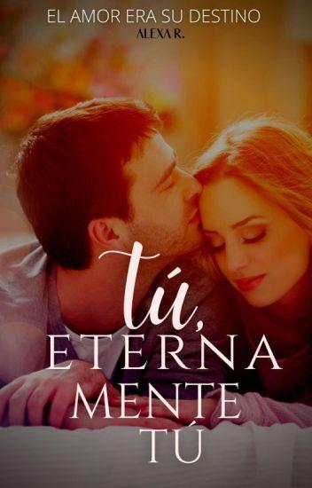Tú, Eternamente tú (Saga Inevitables 3) de Sophia Adames
