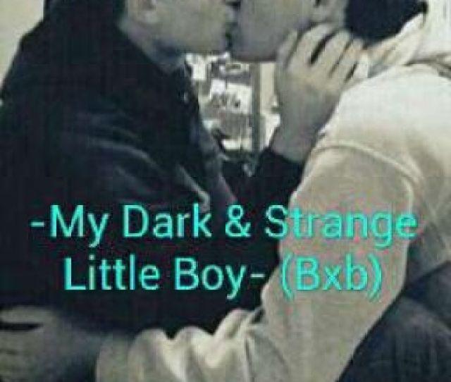 My Dark Strange Little Boy
