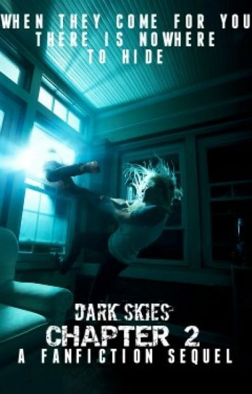 Dark Skies Chapter 2  Fanfic  alexthekurt  Wattpad