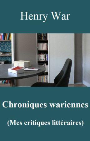 Chroniques Wariennes Mes Critiques Litteraires Critique