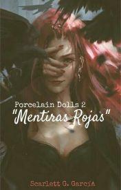 Porcelain Dolls 2 Mentiras Rojas de Scarlett G. Garcia