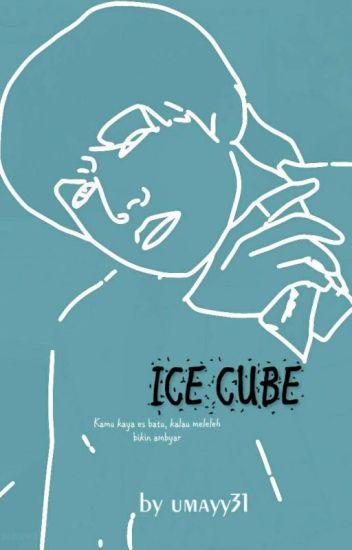Ice Cube End Umayahh Wattpad