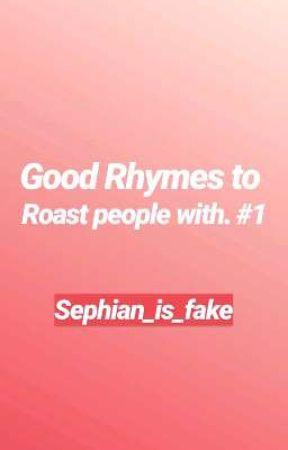 good rhymes to roast