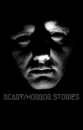 scary horror stories i