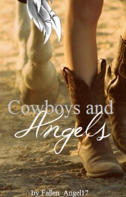 Cowboys and Angels  Harley Brooks  Wattpad