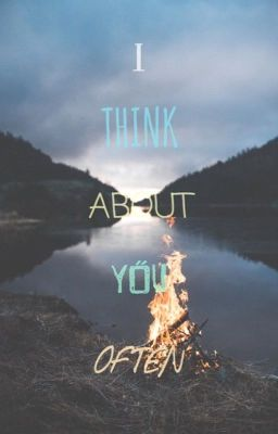 I Think About You Often Tronnor  Olivia Lazar  Wattpad