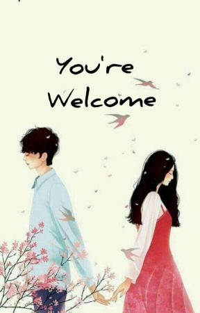 You're Welcome Artinya : you're, welcome, artinya, You're, Welcome!, Wattpad