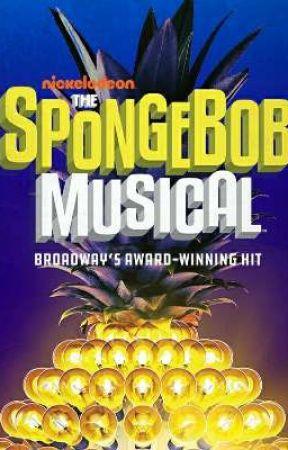 The Spongebob Musical Live On Stage : spongebob, musical, stage, Nickelodeon, SpongeBob, Musical, Stage, Peeping, 'Meep', Wattpad