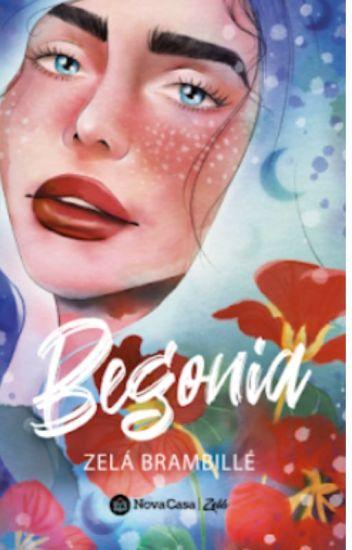 Begonia (Gardenia 2) de Zelá Brambillé