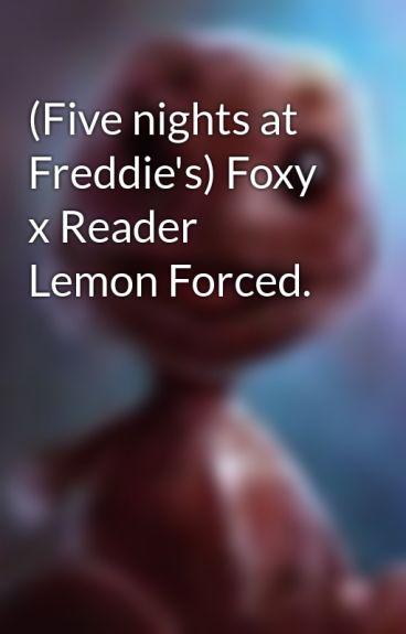 Foxy X Reader Lemon Wattpad