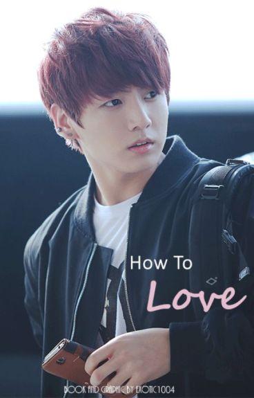 How To Love BTS Jungkook Fanfic  Junelle  Wattpad