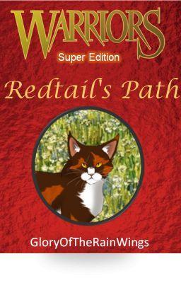Warriors Super Edition Redtails Path  Glory  Wattpad