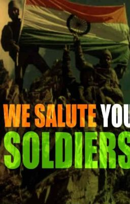 Salute To Indian Army  Some More Quotes  Wattpad