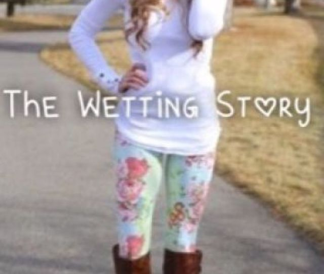 The Wetting Story