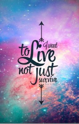 Gravity Falls Wallpaper Iphone I Want To Live Not Just Survive Quote One Wattpad