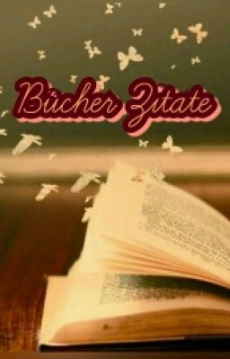 Bcher Zitate  After passion  Wattpad