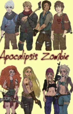 Apocalipsis Zombie (jelsa ,mericcup ,kristanna Y Eugenzel
